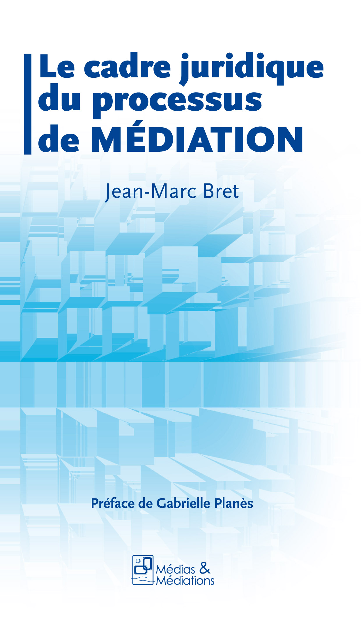 JM BRET médiateur à Lyon  publie un livre