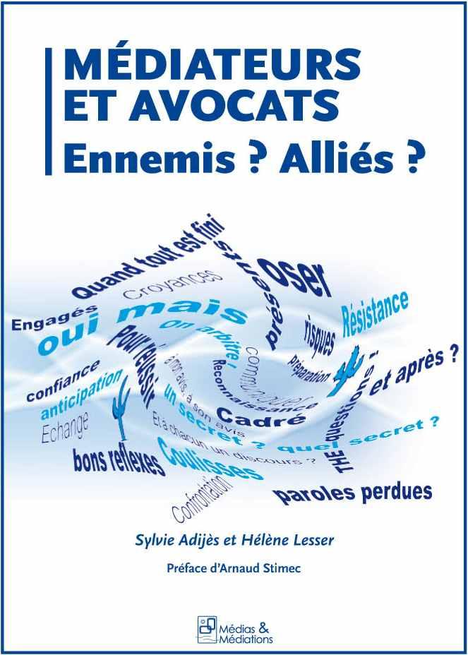 Quels sont les intérêts de la médiation pour un avocat à Lyon?